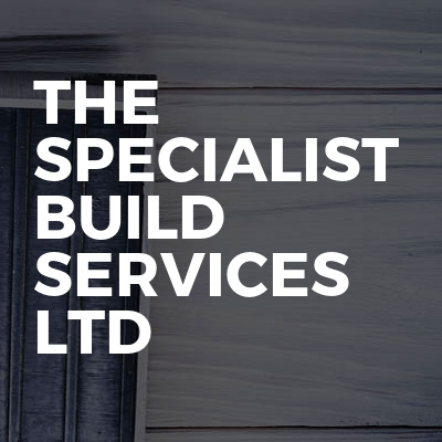 The Specialist Build Services Ltd