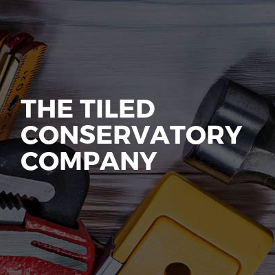 The tiled conservatory company