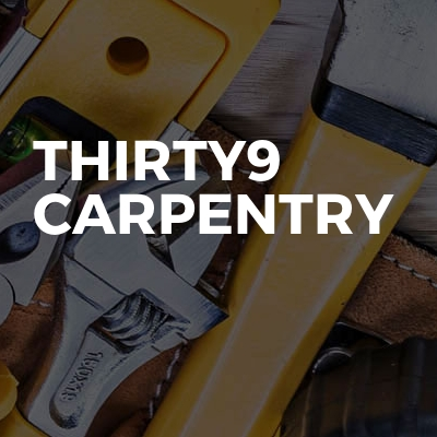 Thirty9 Carpentry