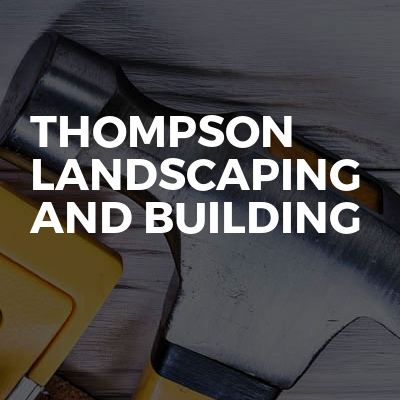 Thompson Landscaping and Building