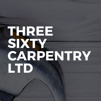 Three sixty carpentry ltd