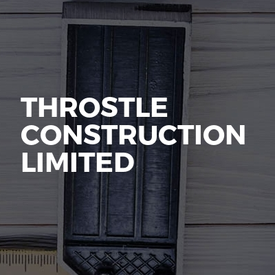 Throstle Construction Limited
