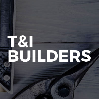 T&I Builders