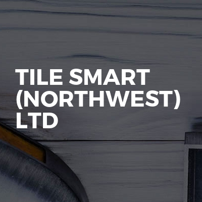 Tile Smart (Northwest) Ltd