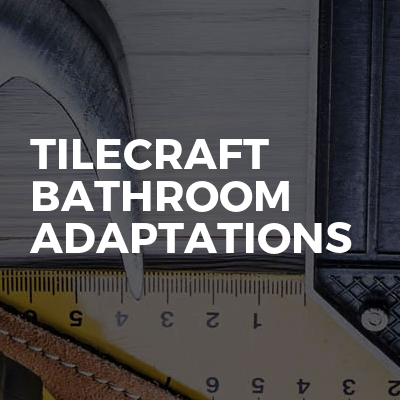 Tilecraft Bathroom Adaptations