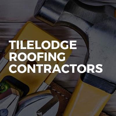 Tilelodge roofing  contractors
