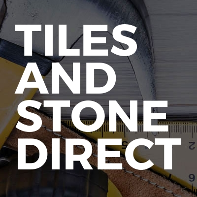 Tiles and stone direct