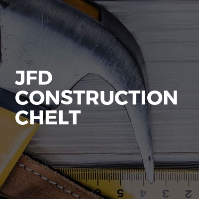 JFD Construction Chelt
