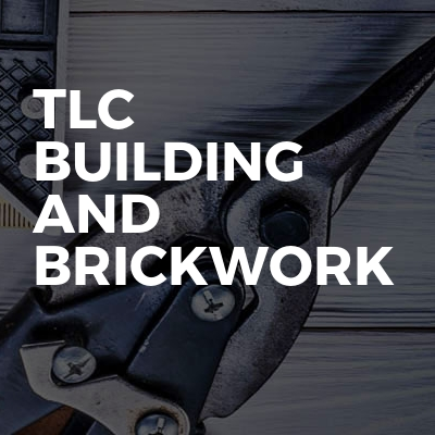 TLC building and brickwork