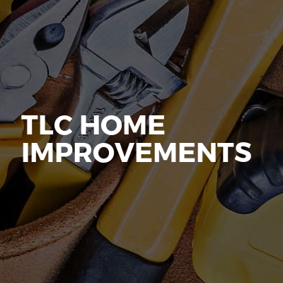 TLC Home improvements
