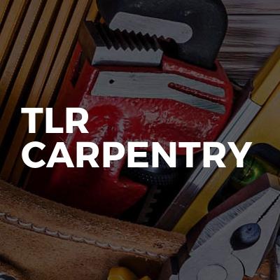 TLR carpentry