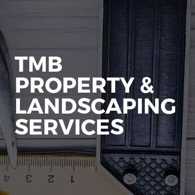 TMB property & landscaping services