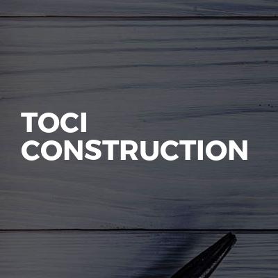 Toci Construction