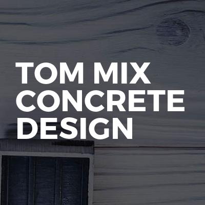 Tom mix concrete design