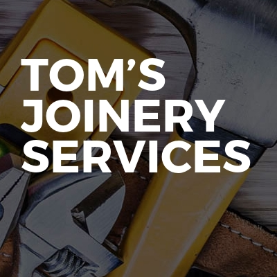 Tom's Joinery Services