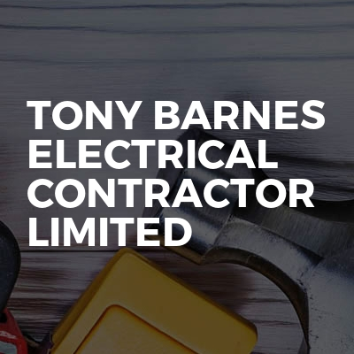 Tony Barnes Electrical Contractor Limited