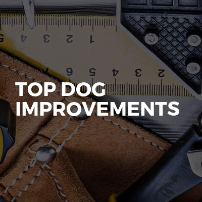 Top Dog Improvements