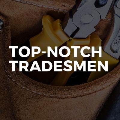 Top-notch Tradesmen