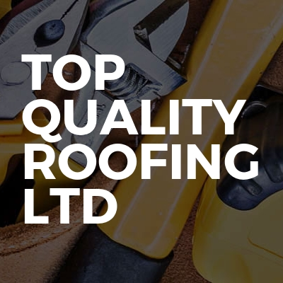 Top Quality Roofing Ltd Bookabuilderuk Member Profile