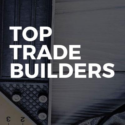 TOP TRADE BUILDERS