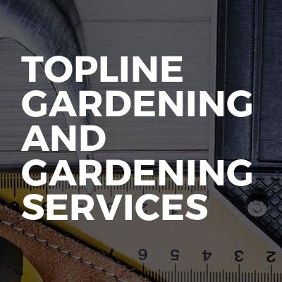 Topline Gardening And Gardening Services