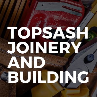 Topsash Joinery And Building
