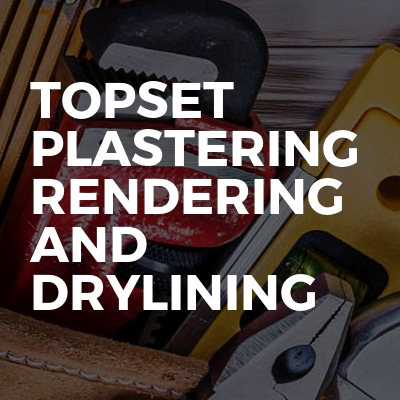 TopSet Plastering Rendering And Drylining