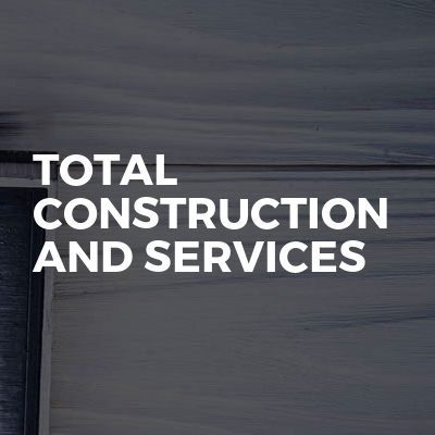 Total Construction and Services