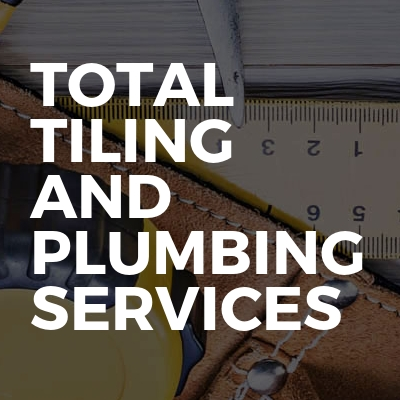 Total Tiling And Plumbing Services