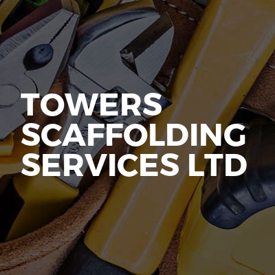 Towers Scaffolding Services Ltd