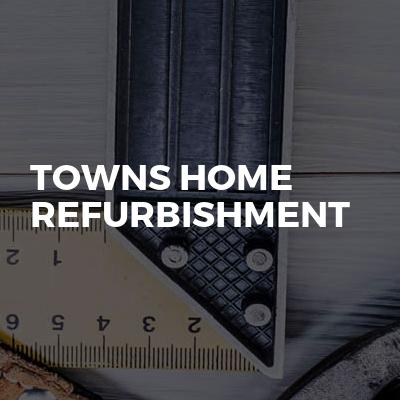 Towns Home Refurbishment