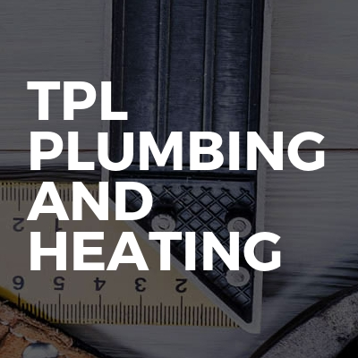 TPL plumbing and heating