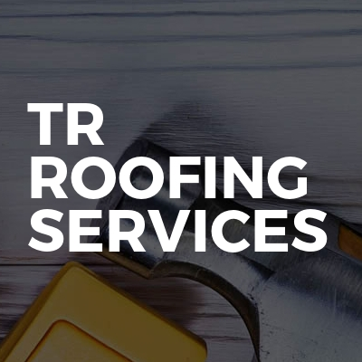 TR roofing services