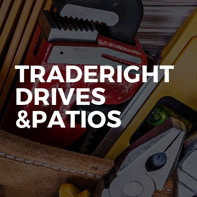 Traderight drives &patios
