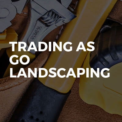Trading As Go Landscaping