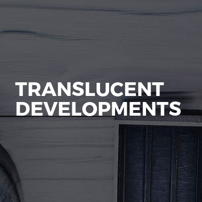 Translucent Developments