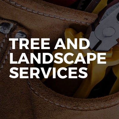 Tree and landscape services