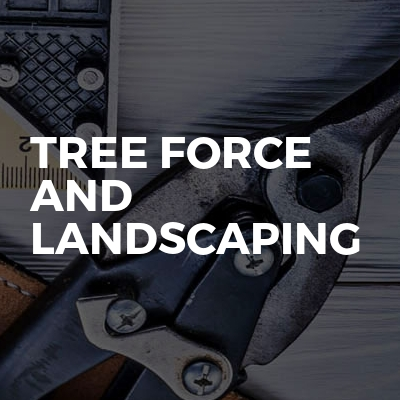 Tree force and landscaping