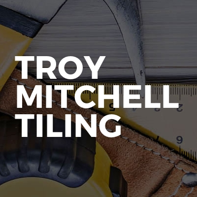Troy Mitchell Tiling