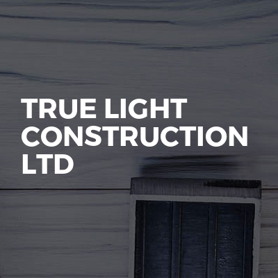 True Light Construction Ltd