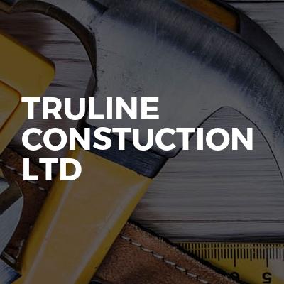 Truline Constuction Ltd