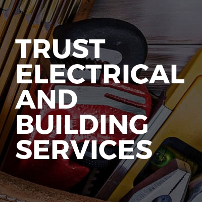 Trust Electrical and Building Services LTD