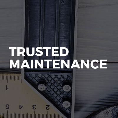 Trusted Maintenance