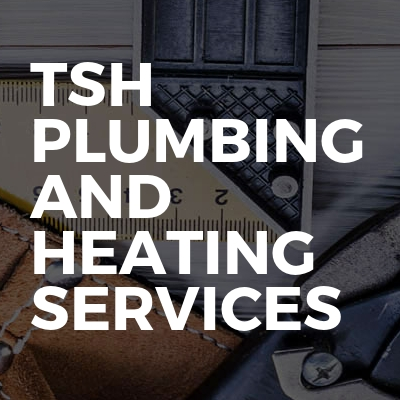 TSH Plumbing And Heating Services