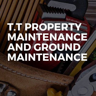 T.T Property Maintenance And Ground Maintenance