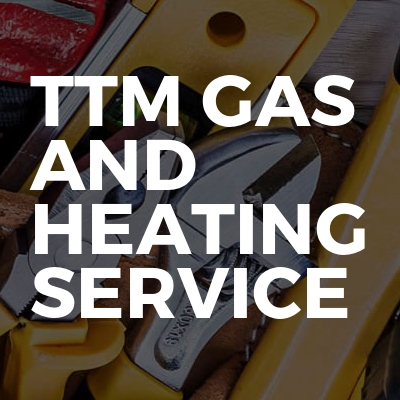 TTM gas and heating service