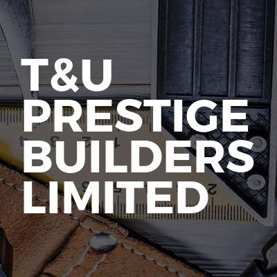 T&U PRESTIGE BUILDERS LIMITED