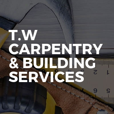 T.w carpentry & building services