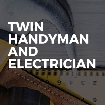 Twin Handyman and Electrician