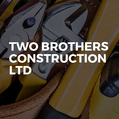 Two Brothers Construction LTD